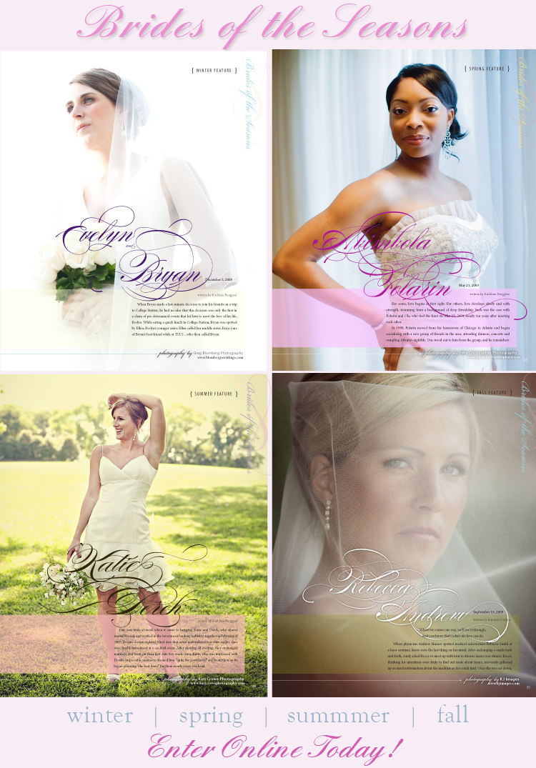 Enter the Brides of the Seasons online for a chance to be featured in Brides of North Texas!