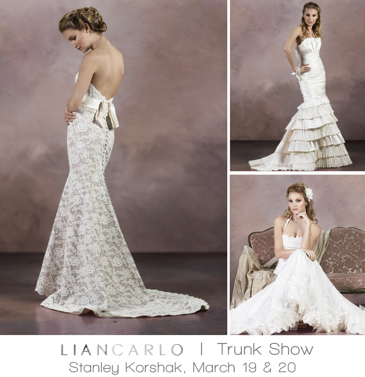 Liancarlo Trunk Show at The Bridal Salon at Stanley Korshak
