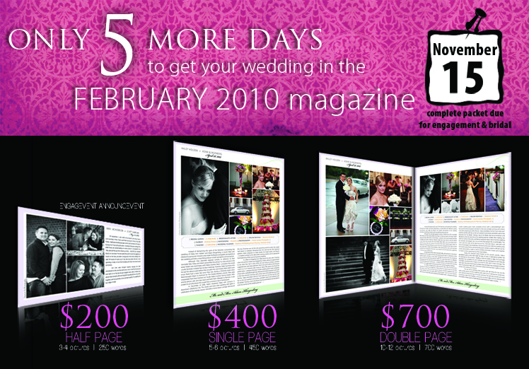 Announce your wedding in Brides of North Texas magazine. It's the ultimate keepsake and is the perfect way to commemorate your wedding day
