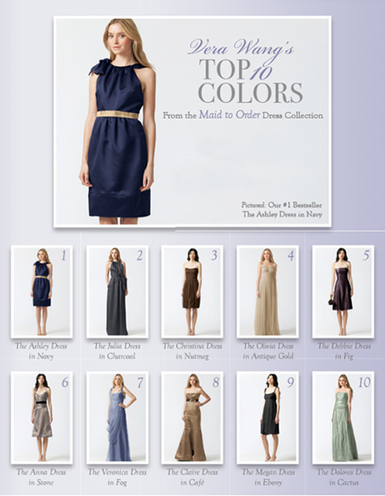 Vera Wang's top 10 colors for bridesmaid dresses. Find bridesmaid dresses locally at Stanley Korshak and Mockingbird Bridal in Dallas and Stardust Celebrations in Plano.