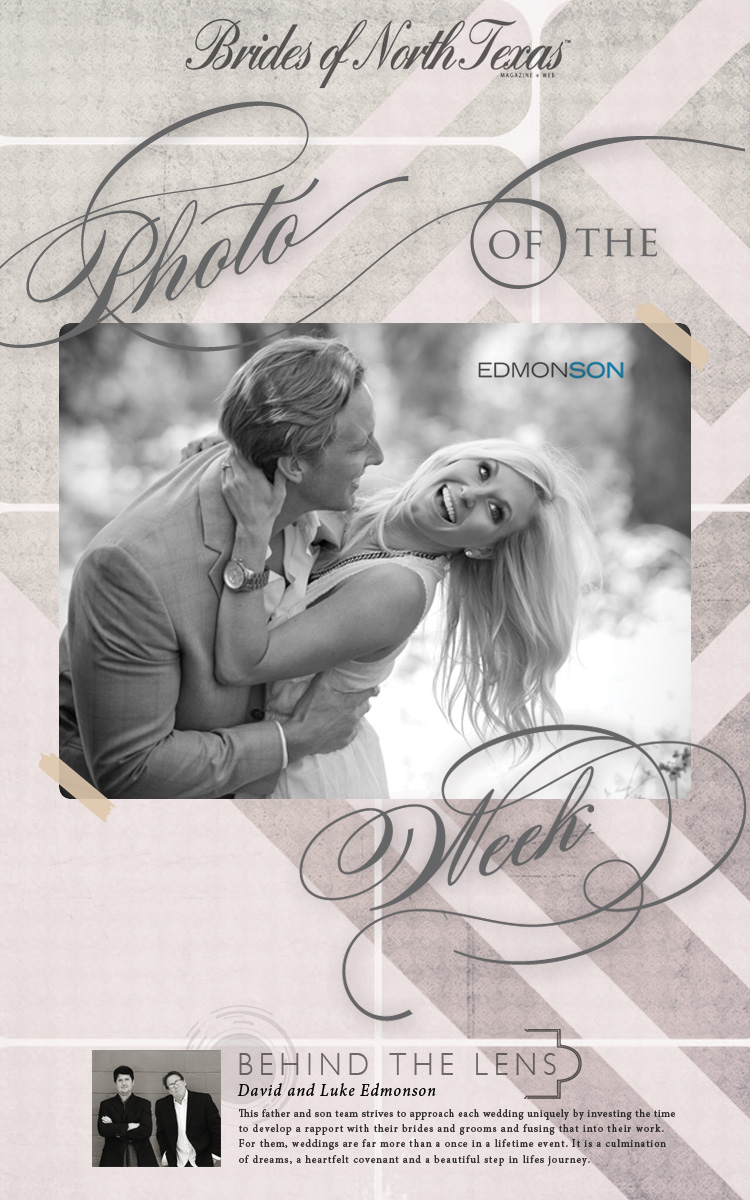 Brides of North Texas Photo of the Week Edmonson Weddings