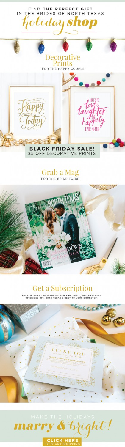 Image in the blog=> Bride Gift Guide: Give the Gift of Brides of North Texas - holidaygiftguide_recaps-BONT.jpg