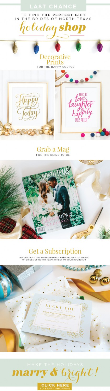 Image in the blog=> Bride Gift Guide: Brides of North Texas Holiday Shop - holidaygiftguide_recaps_LASTCHANCE-BONT.jpg