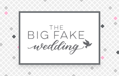 TheBigFakeWedding_BlogGraphic_Feat