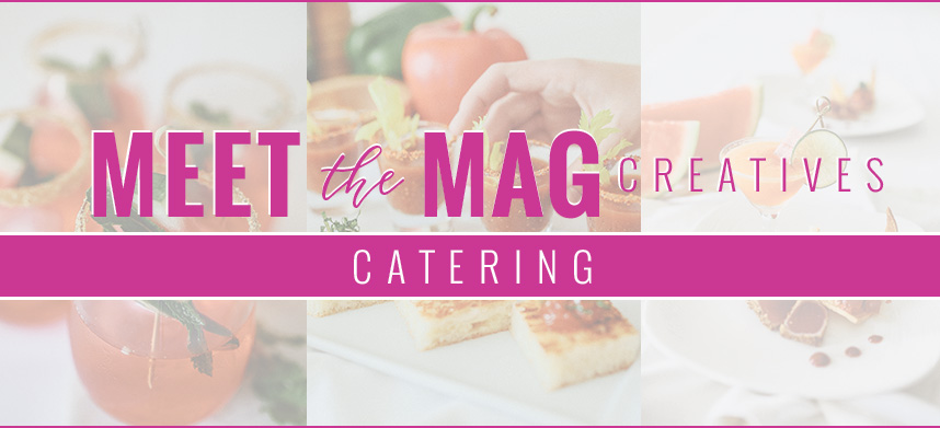 meet-The-MAg-header-catering