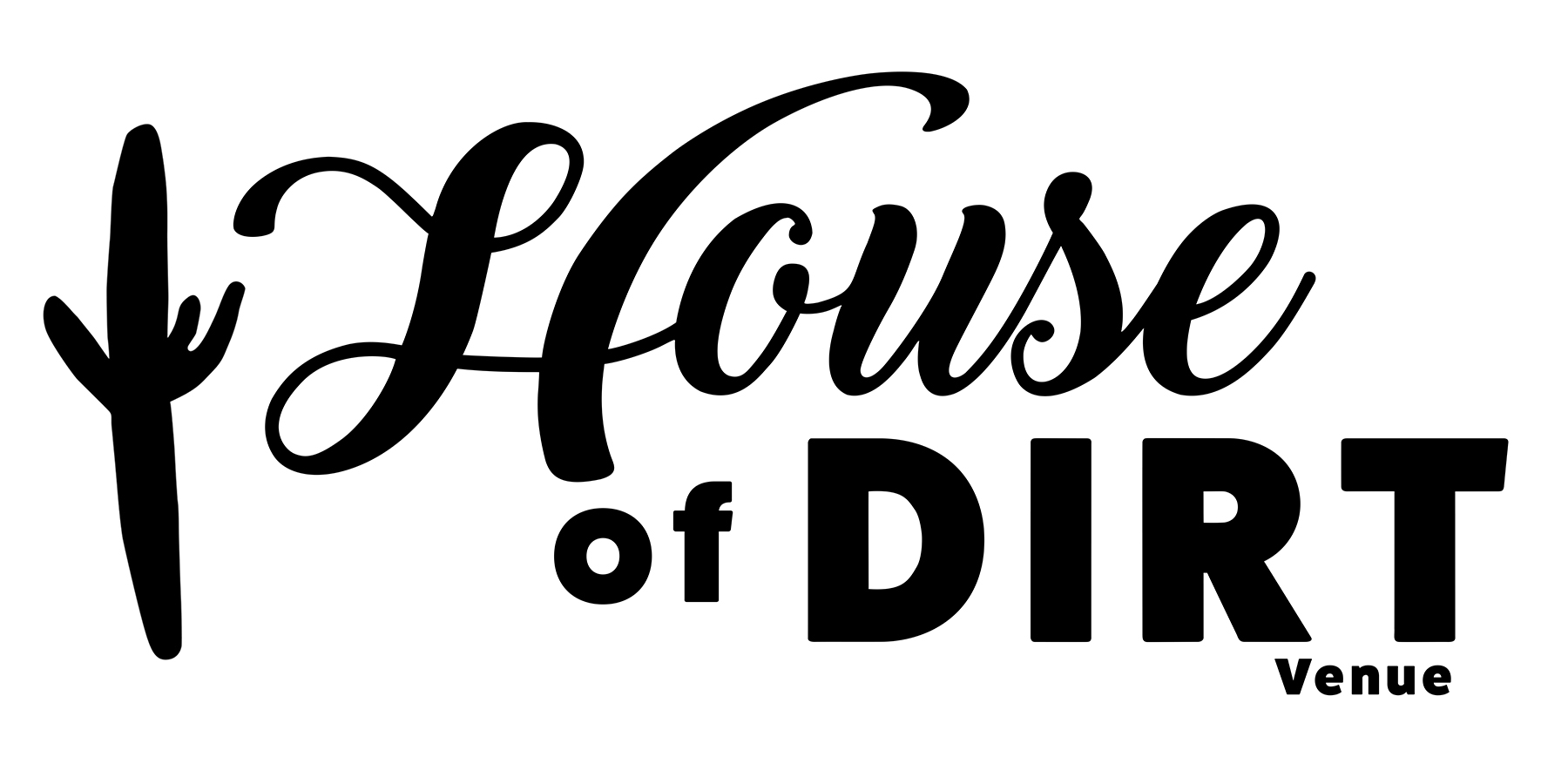 House of DIRT Venues